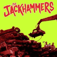 The Jackhammers (S/T) (S'not)