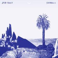 Dead Coast - Shambolic (Annibale Records)