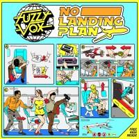 Fuzzy Vox - No Landing PLan