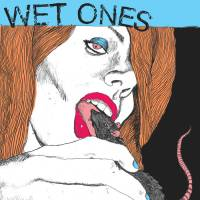 Wet Ones – S/T (Slovenly Recordings)