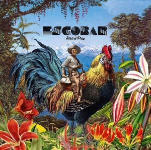 Escobar – Bird of Prey Escobar Bird of Prey Self-Released Release: September 14, 2016