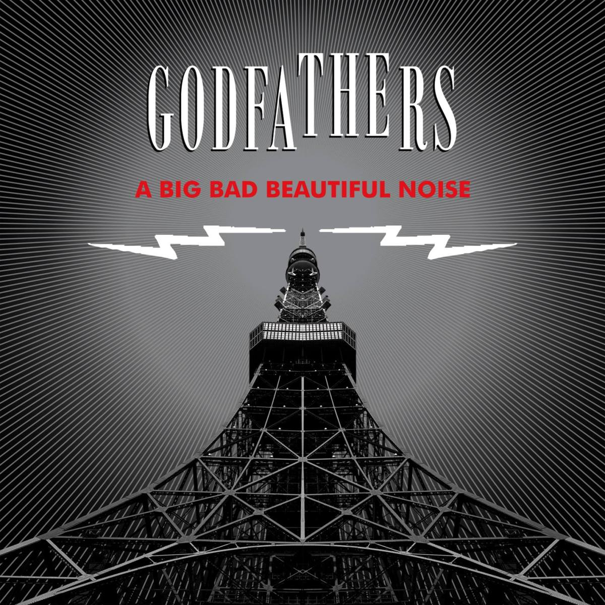 The Godfathers: A Big Bad Beautiful Noise