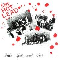 Puke, Spit & Guts - Eat Hot Lead LP