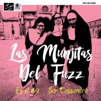Las Munjitas del Fuzz: 'Es el 69' 7-inch