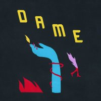 Dame - Self-Titled EP