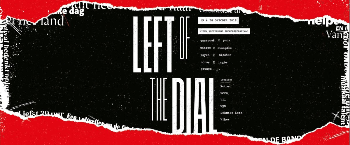 Left of the Dial Festival - 19 and 20 October - Rotterdam (NL)