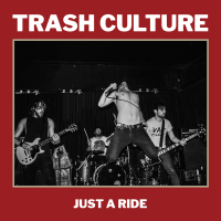 Trash Culture: Just a Ride