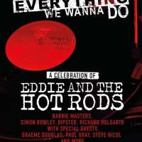 Eddie and the Hot Rods: Done Everything We Wanna Do live @ The O2 Academy, London